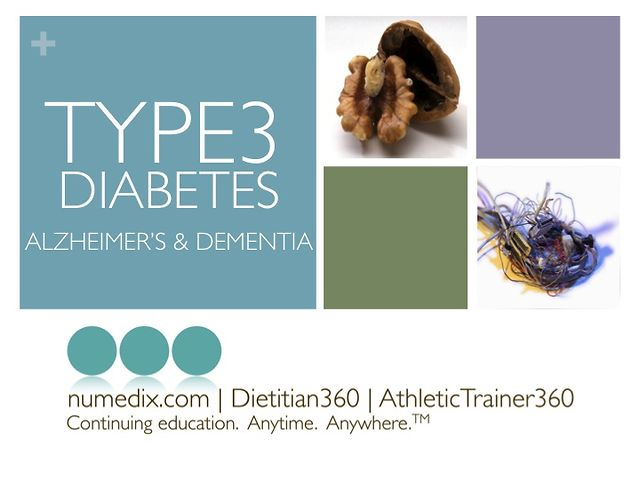 part iv brain diabetes type 3 diabetes alzheimer�s